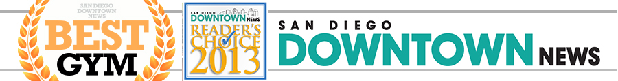 San Diego's Best Gym – SD Downtown News Reader's Choice Awards 2013