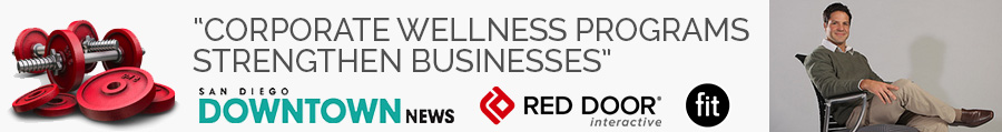"""Corporate Wellness Programs Strengthen Businesses"" – San Diego Downtown News"